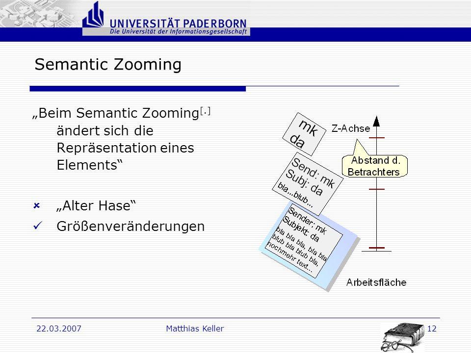 """Semantic Zooming """"Beim Semantic Zooming[.] ändert sich die Repräsentation eines Elements """"Alter Hase"""